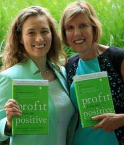 Image of Senia Maymin and Margaret Greenberg with their book, Profit from The Positive